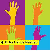 Extra Hands Needed