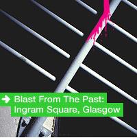 Blast From The Past: Ingram Square, Glasgow