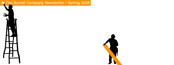 The Burrell Company Newsletter Spring 2008 - Construction